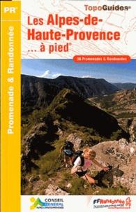 Les Alpes-de-Haute-Provence à pied - 36 promenades & randonnées.pdf