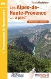 FFRandonnée - Les Alpes-de-Haute-Provence... à pied - 36 promenades & randonnées.