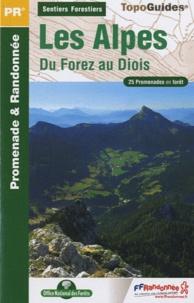 Histoiresdenlire.be Les Alpes, du Forez au Diois - 25 promenades en forêt Image