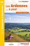 FFRandonnée - Les Ardennes... à pied - 47 promenades & randonnées.