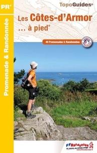 Les Côtes-d'Armor... à pied- 40 promenades et randonnées -  FFRandonnée pdf epub
