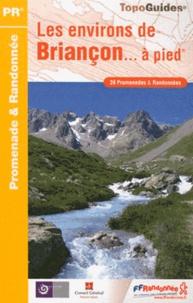 Corridashivernales.be Les environs de Briançon à pied - 39 promenades & randonnées Image