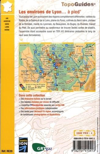 Les environs de Lyon à pied. Randonnées accessibles en TER. 43 promenades & randonnées 2e édition