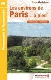 FFRandonnée - Les environs de Paris... à pied - 52 promenades & randonnées.