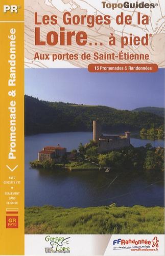 FFRandonnée - Les Gorges de la Loire... à pied - Aux portes de Saint-Etienne.