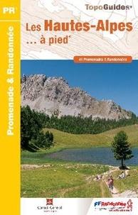 Les Hautes-Alpes à pied - 41 promenades & randonnées.pdf