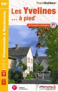 Les Yvelines à pied - 43 promenades & randonnées.pdf