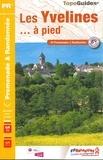 FFRandonnée - Les Yvelines... à pied - 44 Promenades & Randonnées.