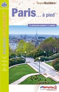 Paris à pied -  FFRandonnée pdf epub