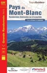 FFRandonnée - Pays du Mont-Blanc - Randonnées itinérantes ou à la journée. Plus de 20 jours de randonnée.