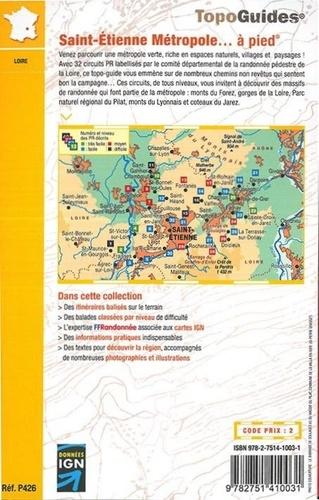 Saint-Etienne métropole... à pied. 32 promenades & randonnées