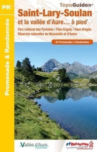 Saint-Lary-Soulan et la vallée d'Aure... à pied- 25 promenades & randonnées -  FFRandonnée pdf epub