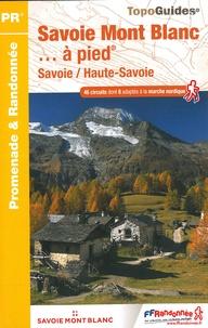 FFRandonnée - Savoie Mont Blanc... à pied - Savoie / Haute-Savoie.