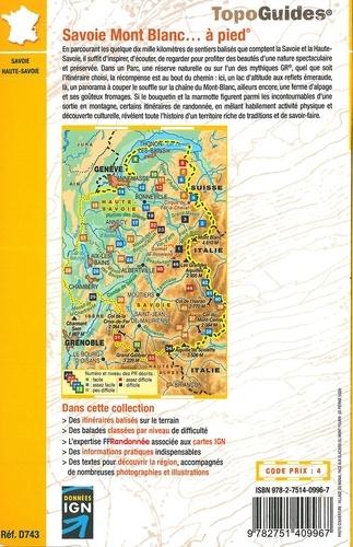 Savoie Mont Blanc... à pied. Savoie / Haute-Savoie