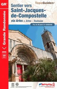 FFRandonnée - Sentier vers Saint-Jacques de Compostelle via Arles > Arles-Toulouse - Plus de 20 jours de randonnée.