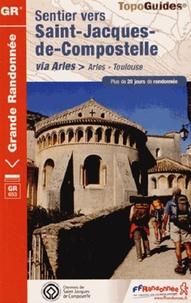 Sentier vers Saint-Jacques-de-Compostelle via Arles Toulouse -  FFRandonnée | Showmesound.org