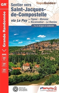 FFRandonnée - Sentier vers Saint-Jacques-de-Compostelle via Le Puy > Figeac-Moissac - > Rocamadour-La Romieu - Plus de 20 jours de randonnée.
