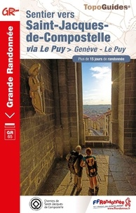 FFRandonnée - Sentier vers Saint-Jacques-de-Compostelle via Le Puy - Genève - Le Puy.