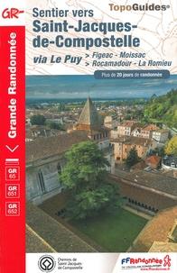 FFRandonnée - Sentier vers Saint-Jacques-de-Compostelle via Le Puy - Figeac - Moissac ; Rocamadour - La Romieu. Plus de 20 jours de randonnée.