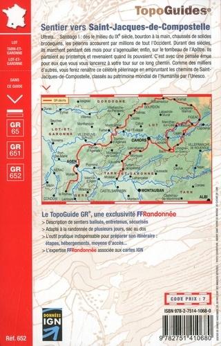 Sentier vers Saint-Jacques-de-Compostelle via Le Puy. Figeac - Moissac ; Rocamadour - La Romieu. Plus de 20 jours de randonnée 9e édition