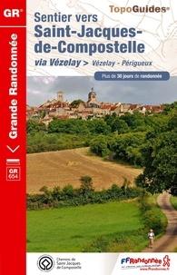 Sentier vers Saint-Jacques-de-Compostelle via Vézelay (Vézelay-Périgueux).pdf