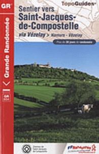 FFRandonnée - Sentier vers Saint-Jacques-de-Compostelle via Vézelay - Via Vézelay.