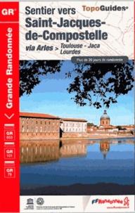 Sentier vers Saint-Jacques de Compostelle - via Arles > Toulouse-Jaca, Lourdes.pdf