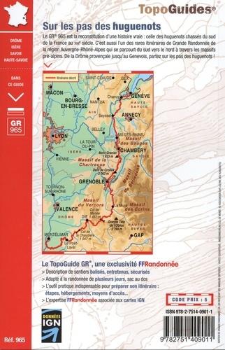 Sur les pas des huguenots. De la Drôme provençale à Genève. Plus de 20 jours de randonnée