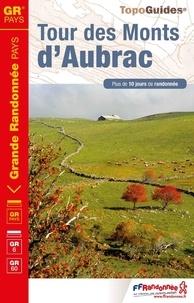 FFRandonnée - Tour des Monts d'Aubrac - Plus de 10 jours de randonnée.