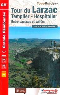 FFRandonnée - Tour du Larzac - Templier-Hostpitalier. Entre causses et vallées.