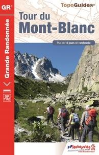 FFRandonnée - Tour du Mont Blanc - Plus de 10 jours de randonnée.
