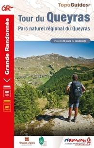 FFRandonnée - Tour du Queyras - Parc naturel régional du Queyras. Plus de 25 jours de randonnées.