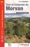 FFRandonnée - Tour et traversée du Morvan.