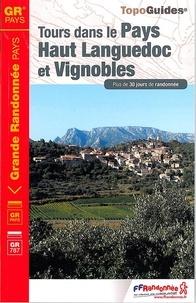 FFRandonnée - Tours dans le Pays Haut-Languedoc et Vignobles - Plus de 30 jours de randonnée.