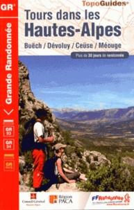 FFRandonnée - Tours dans les Hautes-Alpes - Buëch, Dévoluy, Céüse, Méouge.