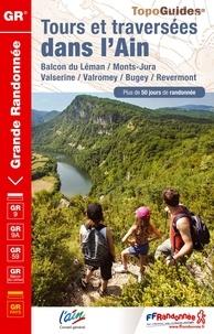 FFRandonnée - Tours et traversées dans l'Ain - Balcon du Léman, Monts-Jura, Valserine, Valromey, Bugey, Revermont. Plus de 50 jours de randonnée.