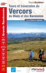 FFRandonnée - Tours et traversées du Vercors du Diois et des Baronnies - Plus de 60 jours de randonnée.