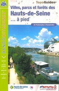 Villes, Parcs et Forêts des Hauts-de-Seine...à pied- 25 promenades et randonnées -  FFRandonnée pdf epub