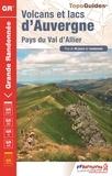 FFRandonnée - Volcans et lacs d'Auvergne - Pays du Val d'Allier - Plus de 40 jours de randonnée.