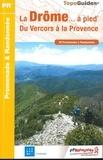 FFRP - La Drôme... à pied - Du Vercors à la Provence.