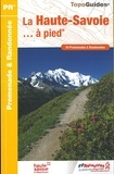 FFRP - La Haute-Savoie à pied - 54 promenades et randonnées.