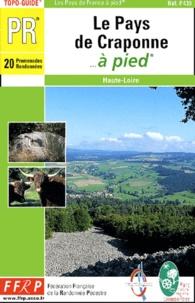 FFRP - Le Pays de Craponne... à pied - 20 promenades randonnées.