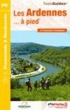 FFRP - Les Ardennes à pied... 2013 - 47 promenades & randonnées.
