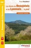 FFRP - Les Monts du Beaujolais et du Lyonnais... à pied - 34 promenades et randonnées.