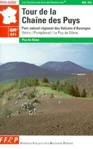 FFRP - Tour de la Chaîne des Puys - GR 441 Parc naturel régional des Volcans d'Auvergne.