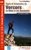 FFRP - Tours et traversées du Vercors, du Diois et des Baronnies.