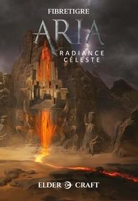 FibreTigre - ARIA - Voyage en Osmanlie T3 - Radiance Céleste.