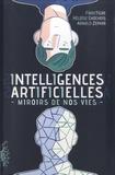 FibreTigre et Arnold Zephir - Intelligences artificielles - Miroirs de nos vies.