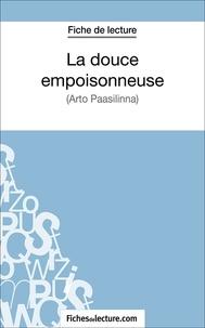 Fichesdelecture.com et  Vanessa  Grosjean - La douce empoisonneuse - Analyse complète de l'oeuvre.