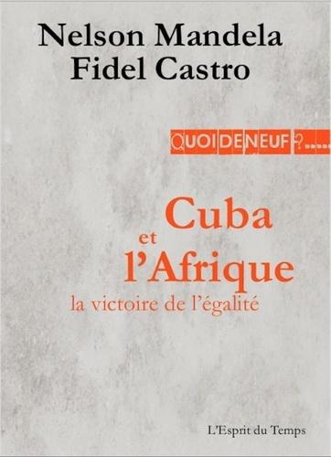 Fidel Castro et Nelson Mandela - Cuba et l'Afrique, la victoire de l'égalité - Discours de Matanzas, 26 juillet 1991.